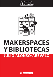 Makerspaces y bibliotecas