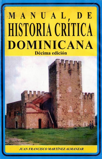 Manual de historia crítica dominicana